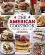 The American Cookbook a Fresh Take on Classic Recipes